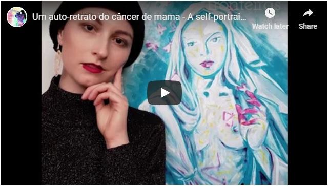 Vídeo Delas – Auto-retrato do câncer de mama2