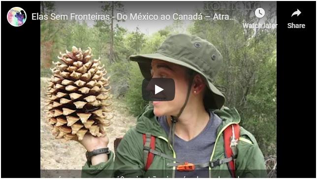 Vídeo Delas – Do México ao Canadá – Atravessando os Estados Unidos de mochila2